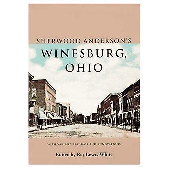 Winesburg de Sherwood Anderson, Ohio: com leituras e anotações variantes