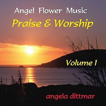 Angela Dittmar - Angela Dittmar: Vol. 1-Lob & Anbetung [CD] USA import