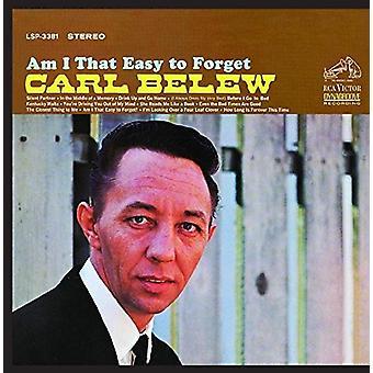 Carl Belew - Am I que fácil importación de USA de olvidar [CD]