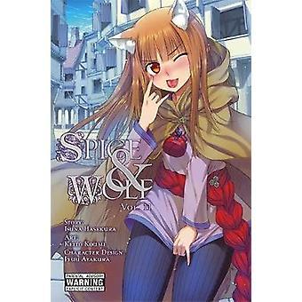 Würzen und Wolf - Bd. 11 - Manga von Isuna Hasekura - Keito Koume - 9780