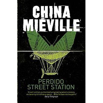 Perdido Street Station de China Miéville - livre 9780330534239