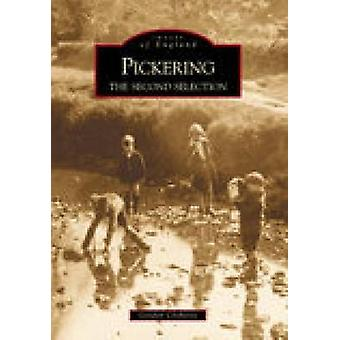 Pickering - The Second Selection by Gordon Clitheroe - 9780752424880 B