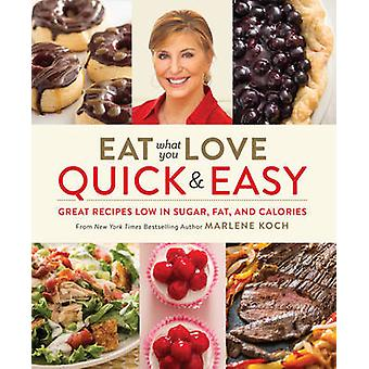 Äta vad du kärlek - snabb & Easy - bra recept låg i socker - fett - en