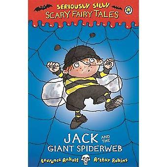 Jack i olbrzymie Spiderweb przez Laurence Anholt - 9781408329566 książki