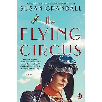 The Flying Circus by Susan Crandall - 9781476772165 Book