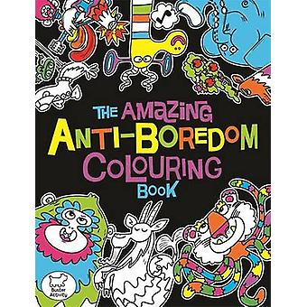 The Amazing Anti-Boredom Colouring Book by Chris Dickason - 978178055