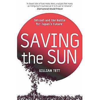 Saving the Sun by Gillian Tett - 9781844136124 Book