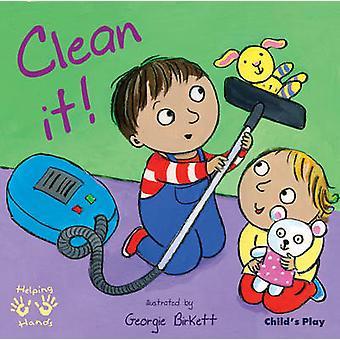Clean It! by Georgie Birkett - 9781846432835 Book