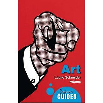 Kunst - Führer eines Anfängers von Laurie Schneider Adams - 9781851688531 Buch