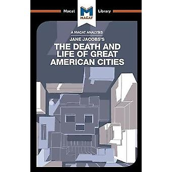 The Death and Life of Great American Cities by Martin Fuller - 978191