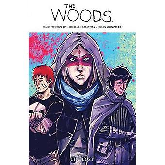 The Woods - The Lost by James Tynion - Michael Dialynas - 978160886943