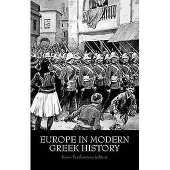 Europa in de moderne Griekse geschiedenis door Kevin Featherstone - 9781849042468