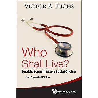 Quem viverá? -Saúde - economia - e escolha Social (2nd expandido