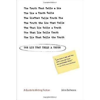 Mentira que diz a verdade - um guia para escrever o livro de ficção