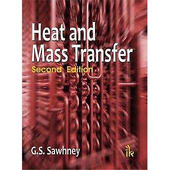 Heat and Mass Transfer (2nd Revised edition) by G. S. Sawhney - 97893