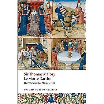 Le Morte Darthur: Winchester rękopis (Oxford światowej klasyki)