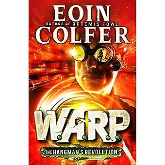 Rivoluzione del boia (W.A.R.P. libro 2)
