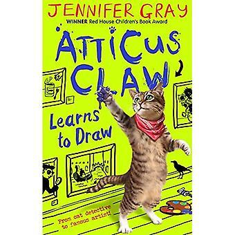 Atticus Claw lernt zeichnen (Atticus Claw: weltweit größte Katze Detektiv)