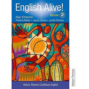 English Alive! Book 2 Nelson Thornes Caribbean English: Bk. 2