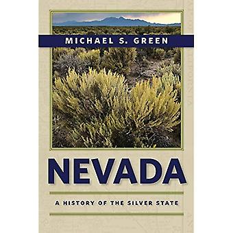 Nevada: A History of the Silver State