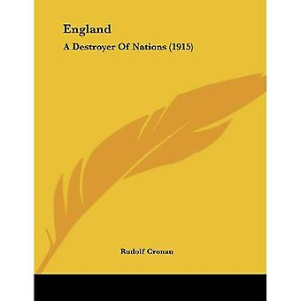 England: A Destroyer of Nations (1915)