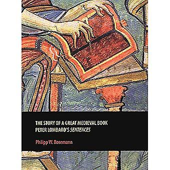 Histoire d'un grand livre médiéval: «Phrases» de Peter Lombard (repenser le moyen-âge)