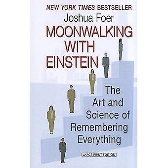 Hyllning med Einstein: konsten och vetenskapen att komma ihåg allt