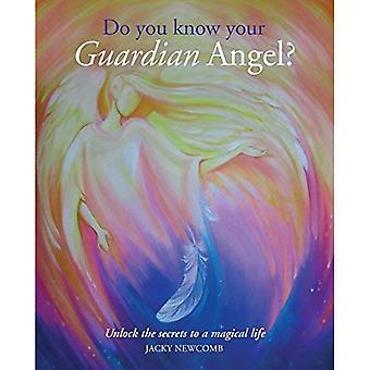 Do You Know Your Guardian Angel? - Unlock the Secrets to a Magical Life