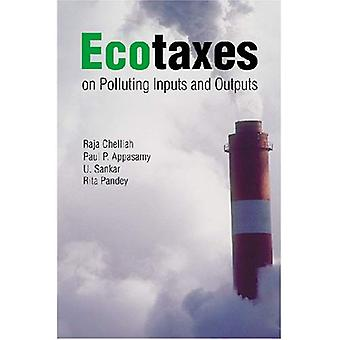 Ecotaxes on Polluting Inputs and Outputs