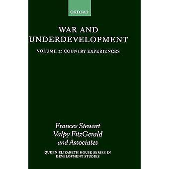 Oorlog en onderontwikkeling Volume 2 land ervaringen door FitzGerald & Valpy