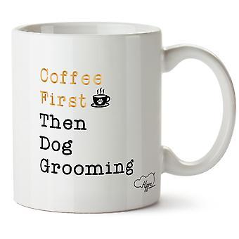 Hippowarehouse Kaffee erst dann Hundesalon bedruckte Becher Tasse Keramik 10oz
