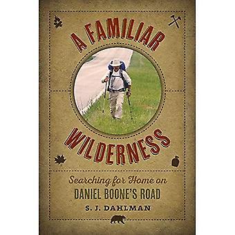 Un deserto familiare: Alla ricerca di casa sulla strada di Daniel Boone