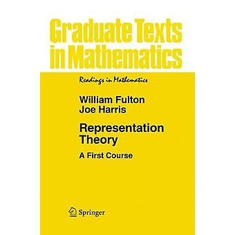 Representation Theory - A First Course (1st Corrected ed. 2004. Corr.