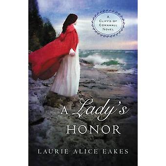 A Ladys Honor by Eakes & Laurie Alice