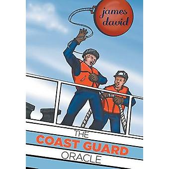The Coast Guard Oracle by David & James