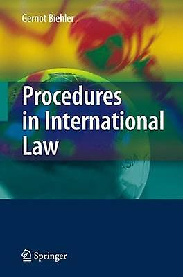 Procedures in International Law by Biehler & Gernot