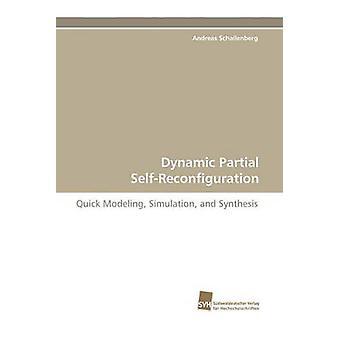 Dynamiska partiell SelfReconfiguration av Schallenberg & Andreas