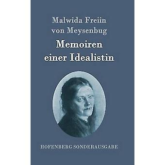 Memoiren einer Idealistin by Malwida Freiin von Meysenbug