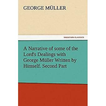 En fortælling om nogle af Lords omgang med George Muller skrevet af ham selv. Anden del af M. Ller & George