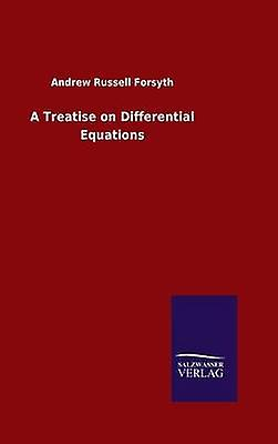 A Treatise on Differential Equations by Forsyth & Andrew Russell