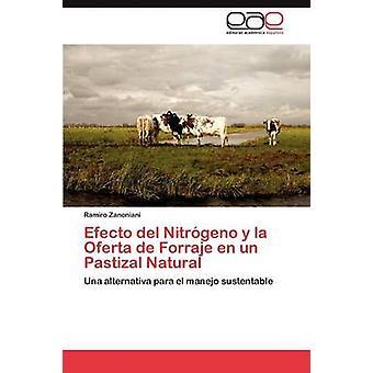 Efecto del Nitrgeno y la Oferta de Forraje En un Pastizal Natural von Zanoniani Ramiro