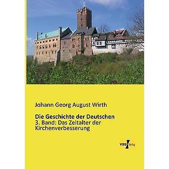 Die Geschichte der Deutschen von Wirth & Johann Georg August