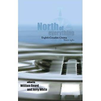 Ten noorden van alles: Engels-Canadese Cinema sinds 1980