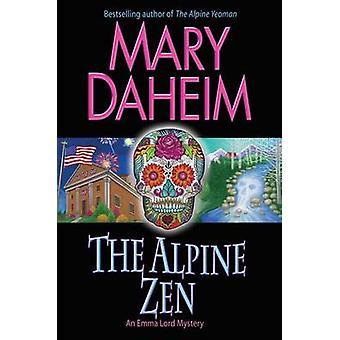 The Alpine Zen by Mary Daheim - 9780345535368 Book