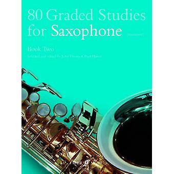 80 Graded Studies for Saxophone - Bk. 2 by John Davies - Paul Harris -