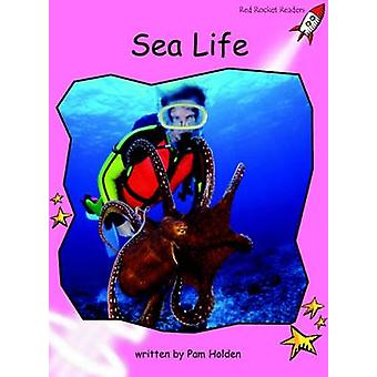Sea Life - Pre-reading (International edition) by Pam Holden - 9781877
