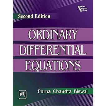 Ordinary Differential Equations (2nd edition) by Purna Chandra Biswal