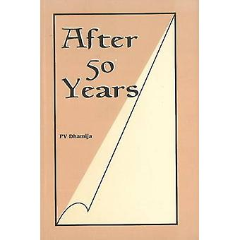 After 50 Years by P. V. Dhamija - 9788177080186 Book