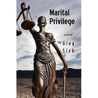 Marital Privilege by Greg Sisk - 9780878397396 Book