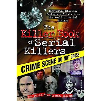 a brief look in the world of serial killers essay A highly disturbing, in-depth look at notorious serial killers how one man's tragedy helped unlock the deadliest secrets of the world's most terrifying killers.
